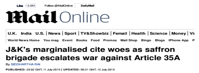 (Mail Online) J&K`marginalised cite woes as saffron brigade escalates war against Articale 35A
